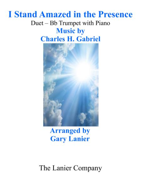 Gary Lanier: I STAND AMAZED in the PRESENCE (Duet –  Bb Trumpet & Piano with Parts)
