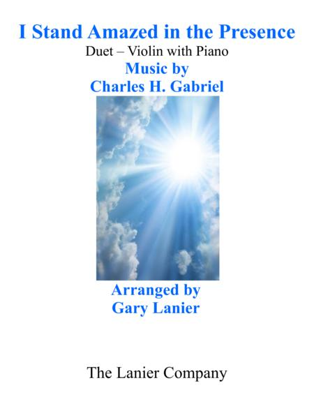 Gary Lanier: I STAND AMAZED in the PRESENCE (Duet –  Violin & Piano with Parts)