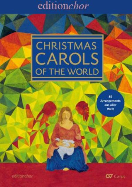 Christmas Carols of the World. Editionchor