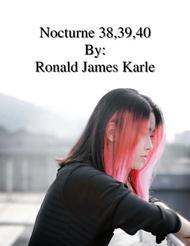 Nocturne #38 ,39,40