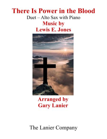 Gary Lanier: THERE IS POWER IN THE BLOOD (Duet – Alto Sax & Piano with Parts)