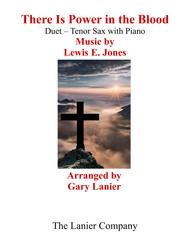 Gary Lanier: THERE IS POWER IN THE BLOOD (Duet – Tenor Sax & Piano with Parts)