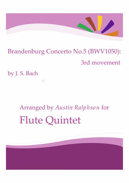 Brandenburg Concerto No.5, 3rd movement - flute quintet