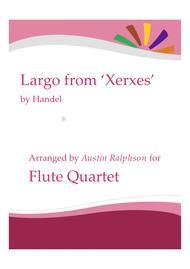 Largo from Xerxes - flute quartet