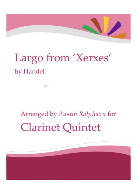 Largo from Xerxes - clarinet quintet