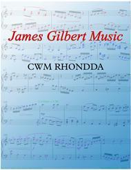 CWM RHONDDA (God of Grace and God of Glory)
