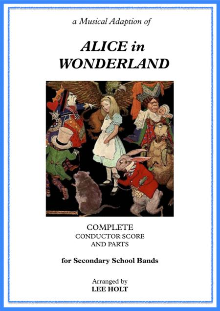 'Alice in Wonderland' for School Show Bands NOT THAT FAR FROM HOME