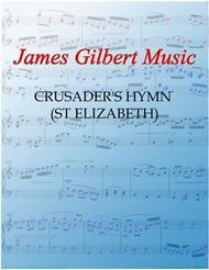 ST ELIZABETH - CRUSADER'S HYMN (Fairest Lord Jesus)