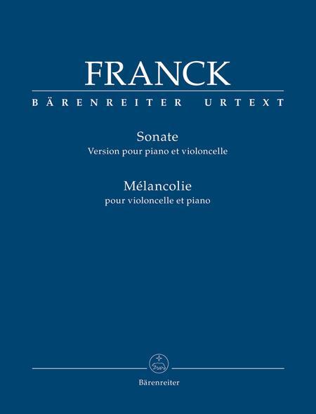 Sonata (Version for Piano and Violoncello) / Melancolie for Violoncello and Piano