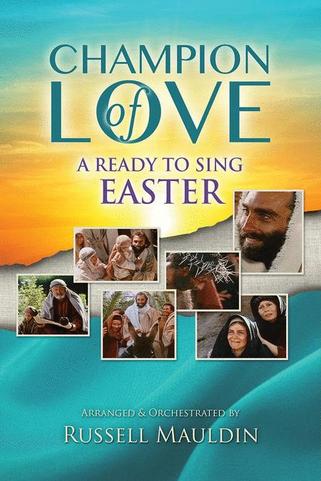 Ready To Sing Champion of Love (Choral Book)