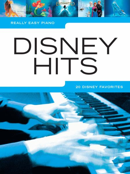 Really Easy Piano Disney Hits Sheet Music By Various