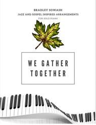 We Gather Together - Solo Piano