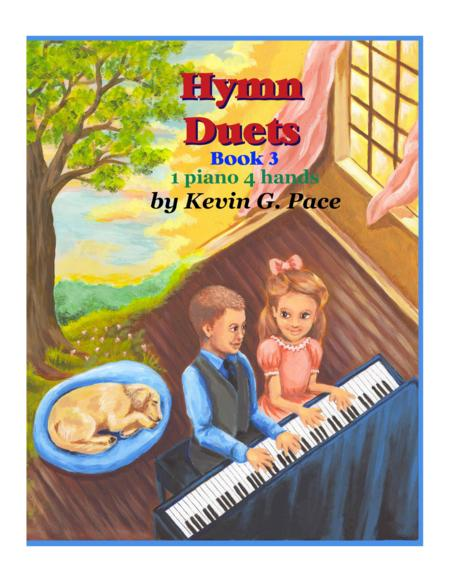 Hymn Duets book 3: Easy Sacred Piano Duets