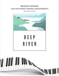 Deep River - Solo Piano