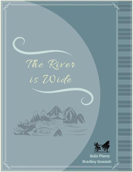 The River is Wide - Solo Piano
