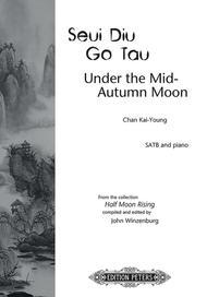 Seui Diu Go Tau (Under the Mid-Autumn Moon)
