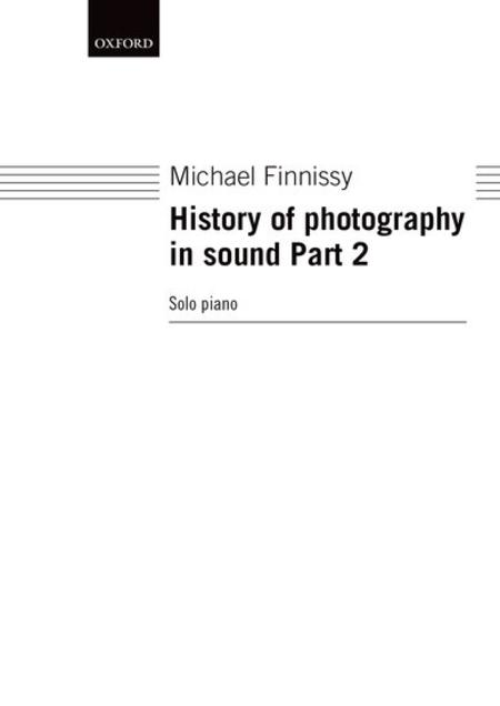 History of photography in sound Part 2