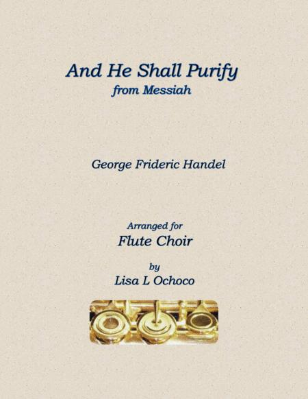 And He Shall Purify from Messiah for Flute Choir