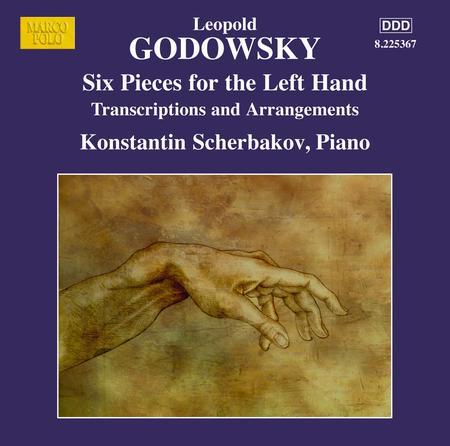 Godowsky: Piano Edition, Vol. 13: Six Pieces for the left Hand alone - Arrangements of works by Henselt, Chopin, Saint-Saens, Weber, Albeniz, Bizet, Godard, Johann Strauss II, Oscar Strauss and John Stafford Smith