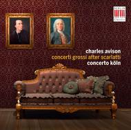 Charles Avison: Concertos after Scarlatti