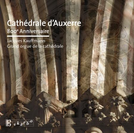 Cathedrale d'Auxerre - 800th Anniversary