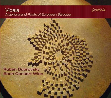 Vidala - Argentina and Roots of European Baroque