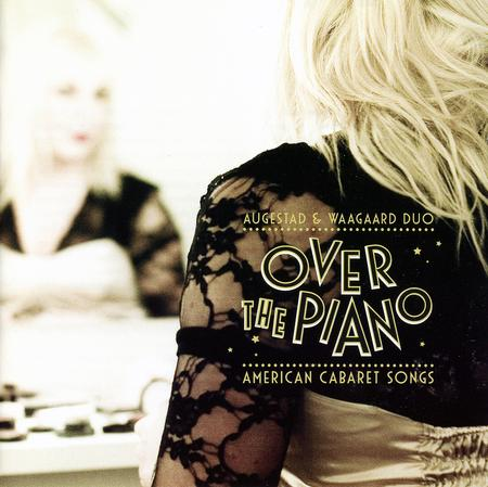 Over the Piano - American Cabaret Songs