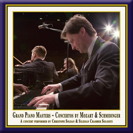 Grand Piano Masters - Piano Concertos by Mozart & Schmidinger