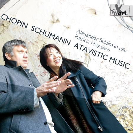 Chopin, Schumann & Atavistic Music