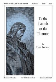 To the Lamb on the Throne
