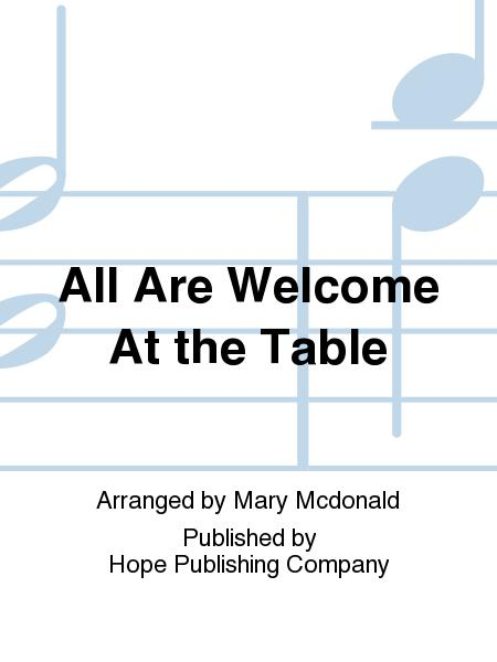 All Are Welcome at the Table