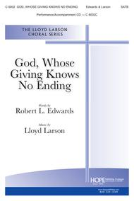 God, Whose Giving Knows No Ending