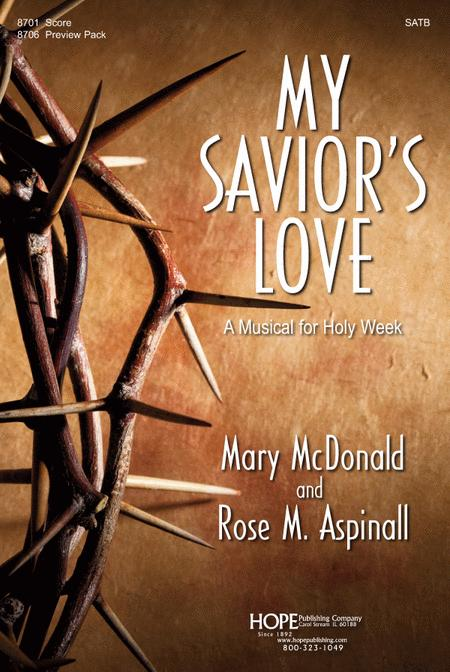 My Savior's Love: A Musical For Holy Week