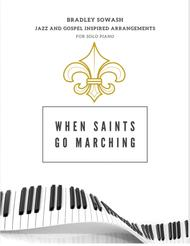 Oh, When the Saints Go Marching In - Solo Piano