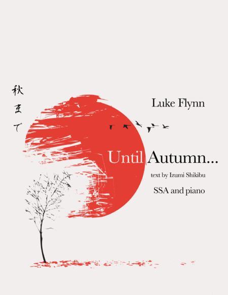 Until Autumn...