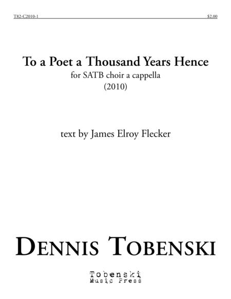 To a Poet a Thousand Years Hence