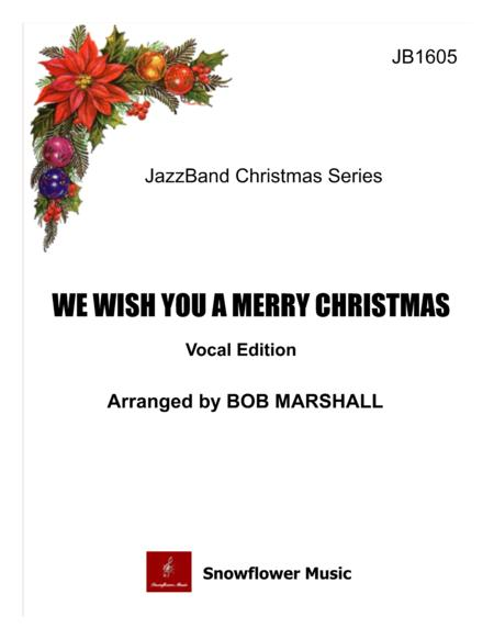 We Wish You A Merry Christmas - Vocal Edition