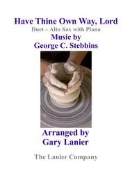Gary Lanier: HAVE THINE OWN WAY, LORD (Duet –  Alto Sax & Piano with Parts)