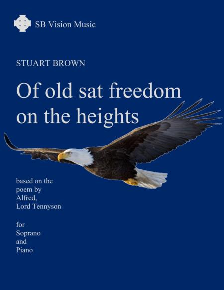 Of old sat Freedom on the heights