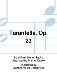 Tarantella Op 23 By William Henry Squire Score And Parts