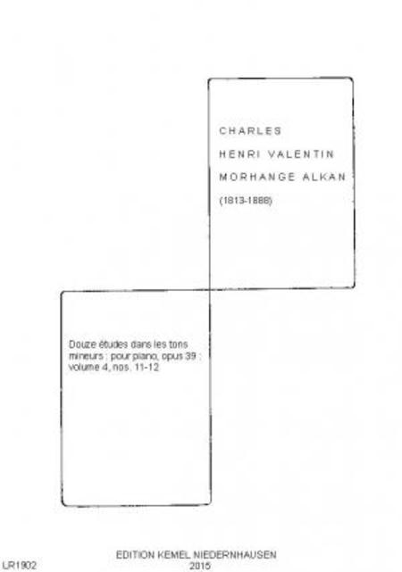 Douze etudes dans les tons mineurs : pour piano, opus 39 : volume 4, nos. 11-12