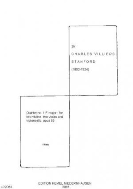 Quintet no. 1 F major : for two violins, two violas and violoncello, opus 85