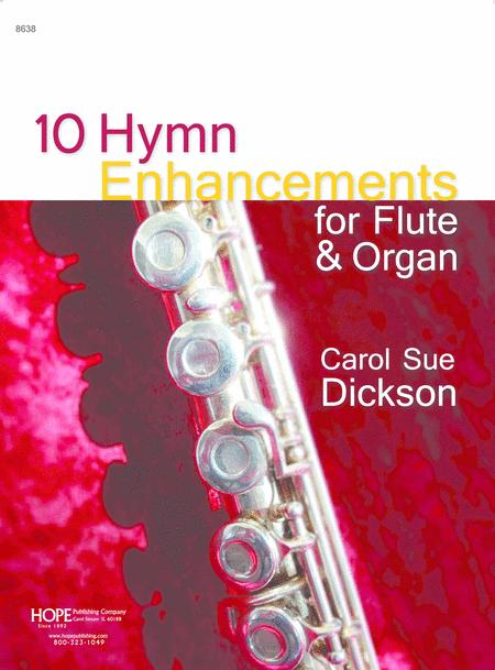 10 Hymn Enhancements: For Flute & Organ