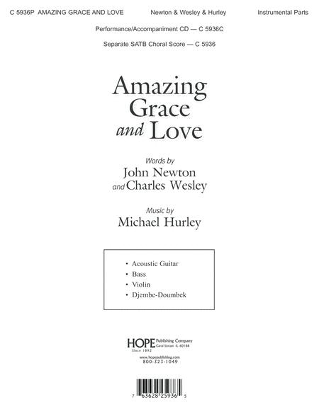 Amazing Grace and Love