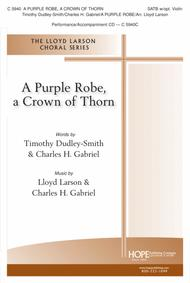 A Purple Robe, A Crown of Thorn
