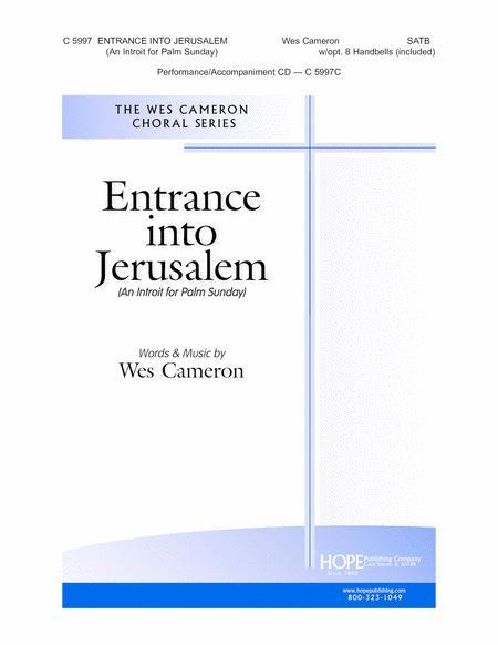 Entrance Into Jerusalem (An Introit for Palm Sunday)