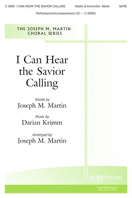I Can Hear the Savior Calling