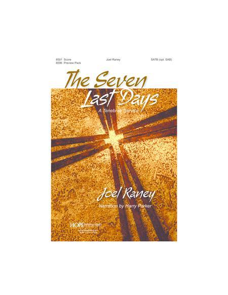 The Seven Last Days: A Tenebrae Service