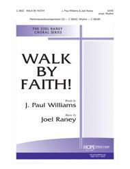 Walk By Faith!