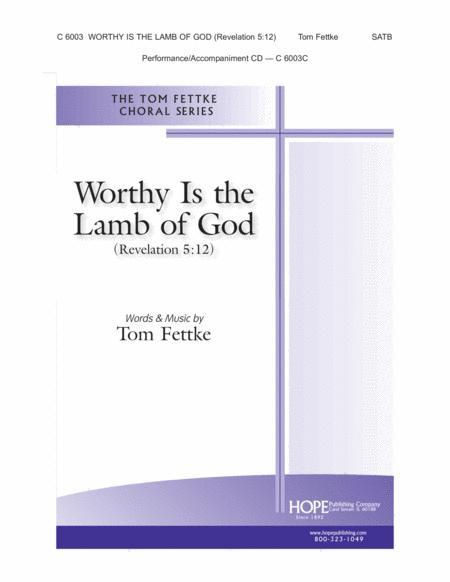 Worthy Is the Lamb of God (Revelation 5:12)